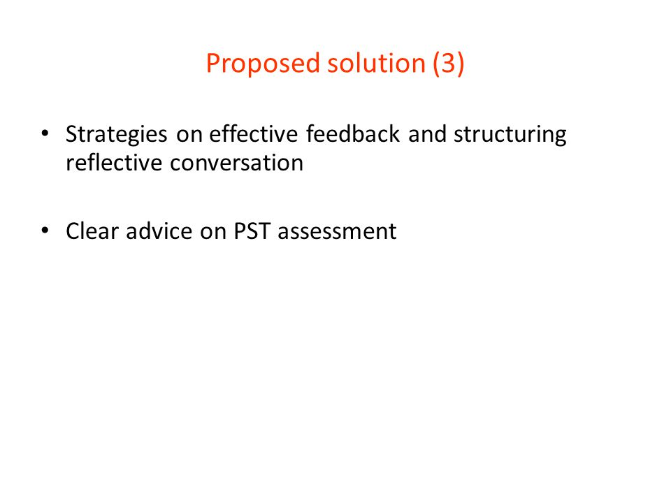 Proposed solution (3) Strategies on effective feedback and structuring reflective conversation.