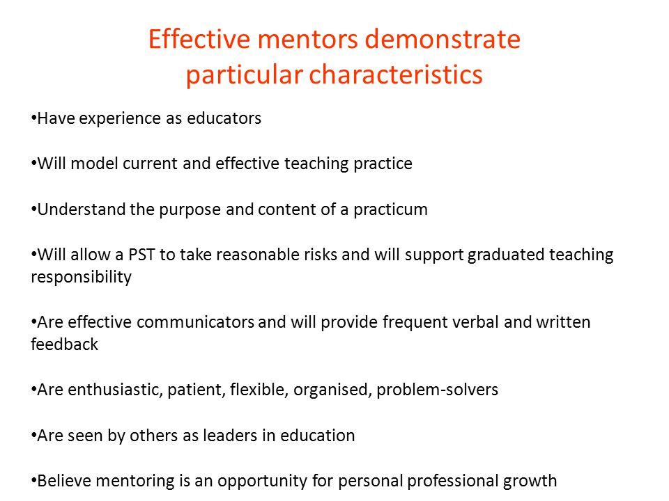 Effective mentors demonstrate particular characteristics