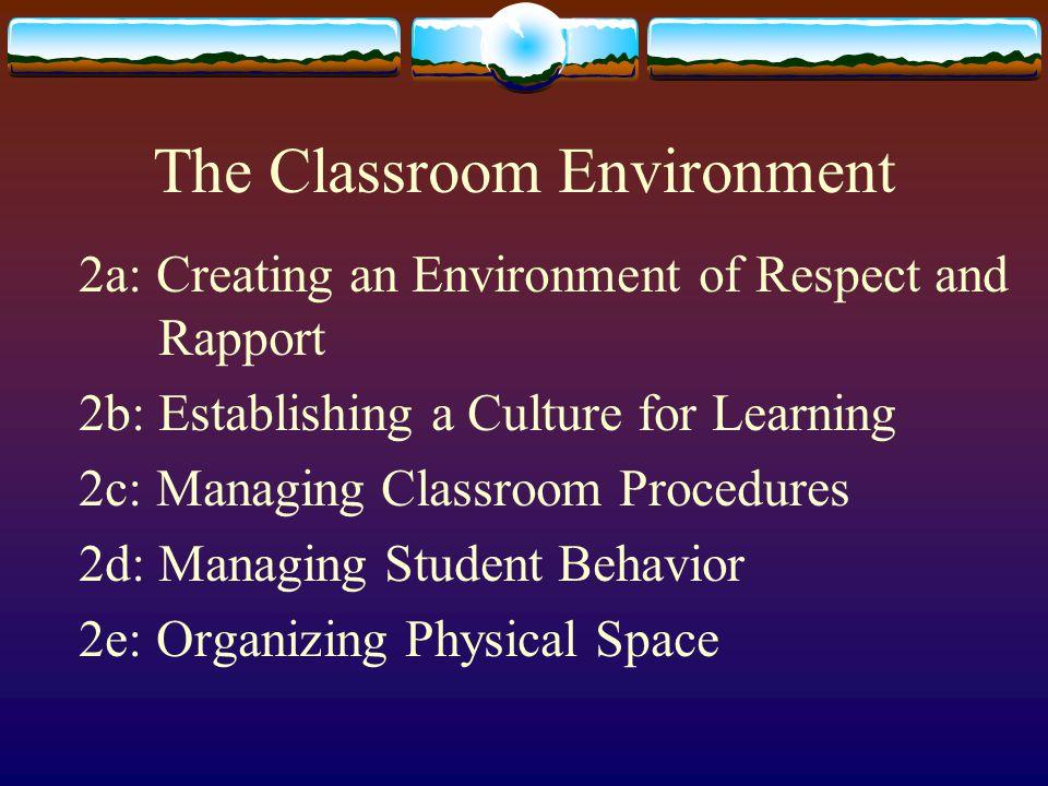 The Classroom Environment