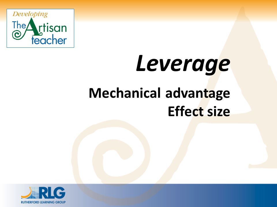 Leverage Mechanical advantage Effect size
