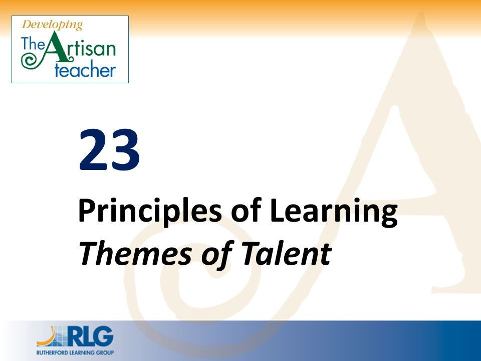 23 Principles of Learning Themes of Talent
