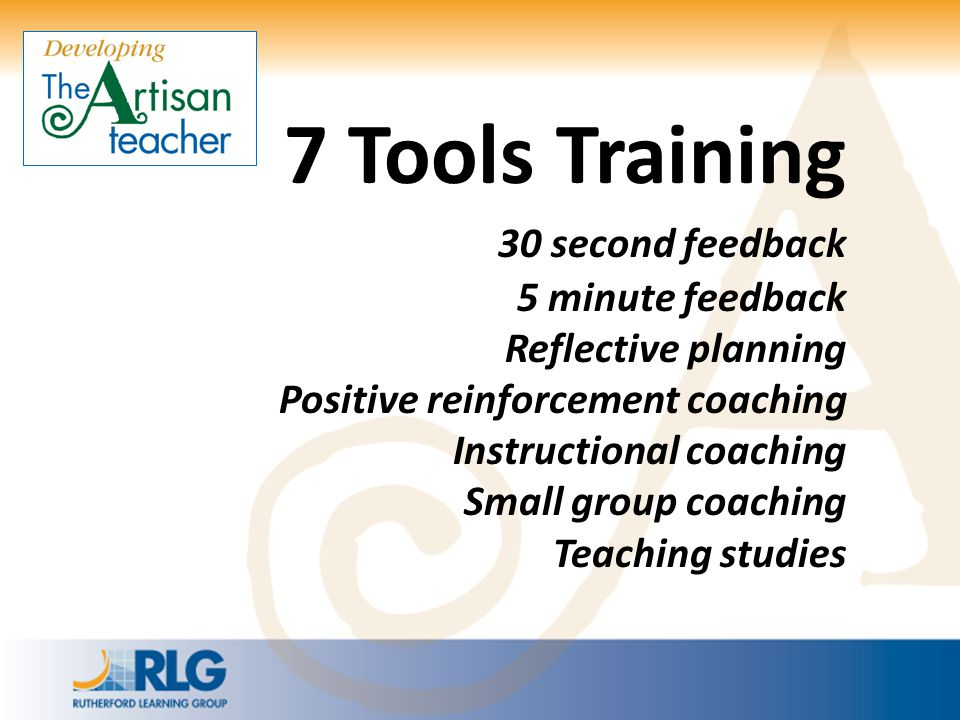 7 Tools Training 30 second feedback 5 minute feedback