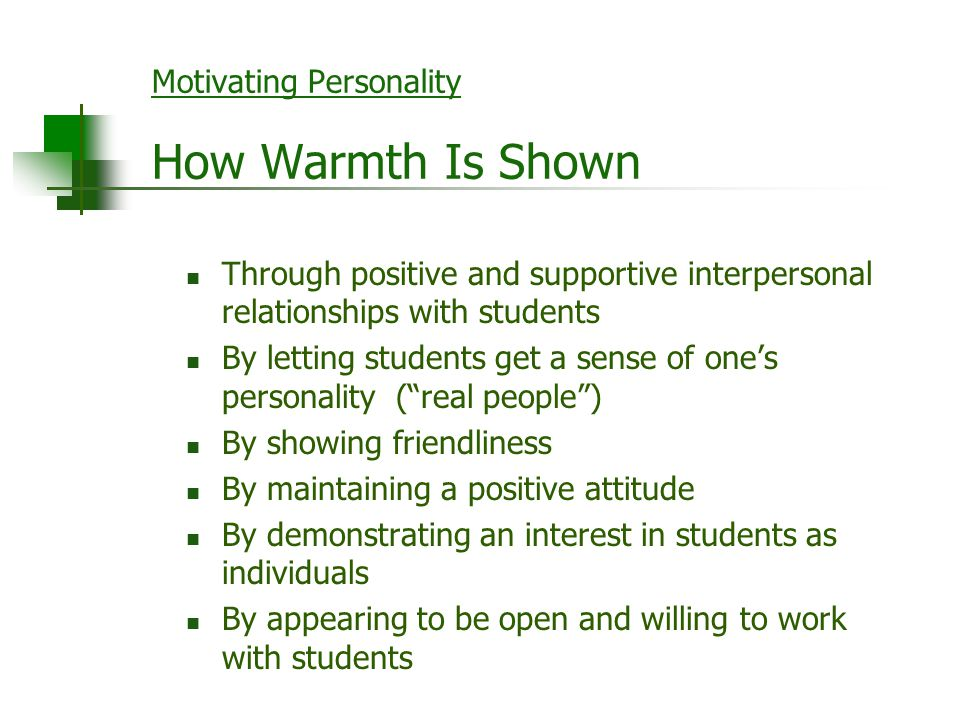 Motivating Personality How Warmth Is Shown
