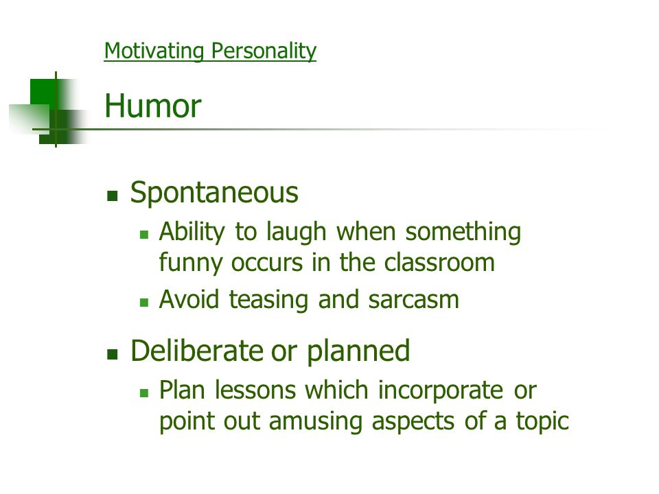 Motivating Personality Humor
