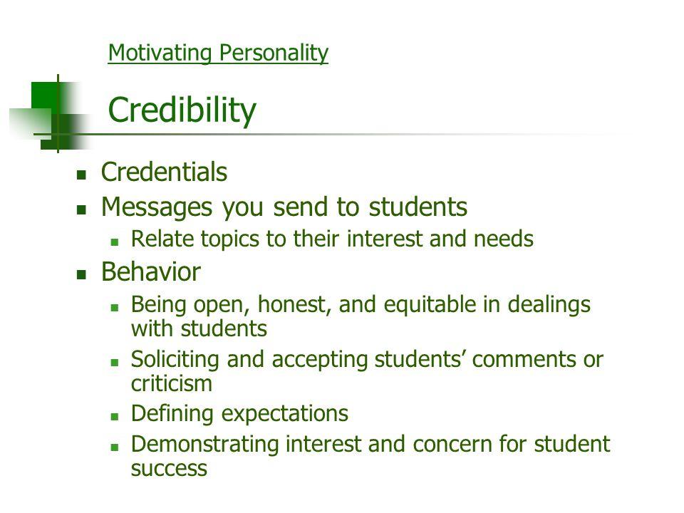 Motivating Personality Credibility