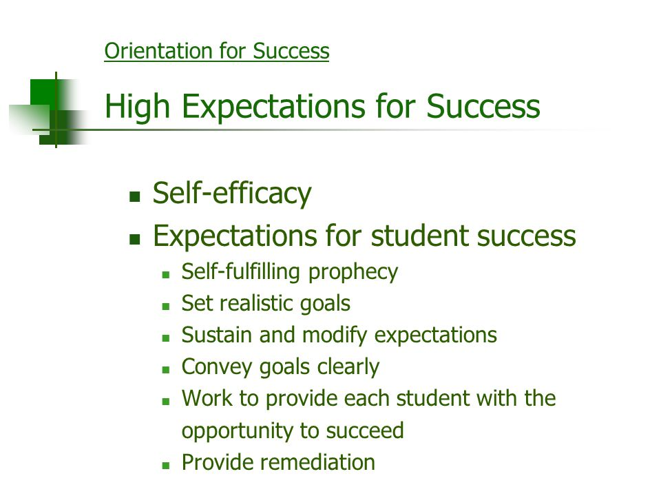 Orientation for Success High Expectations for Success