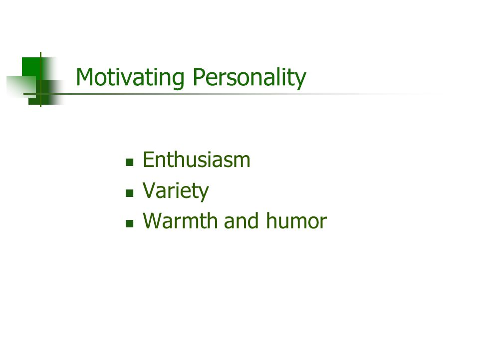 Motivating Personality