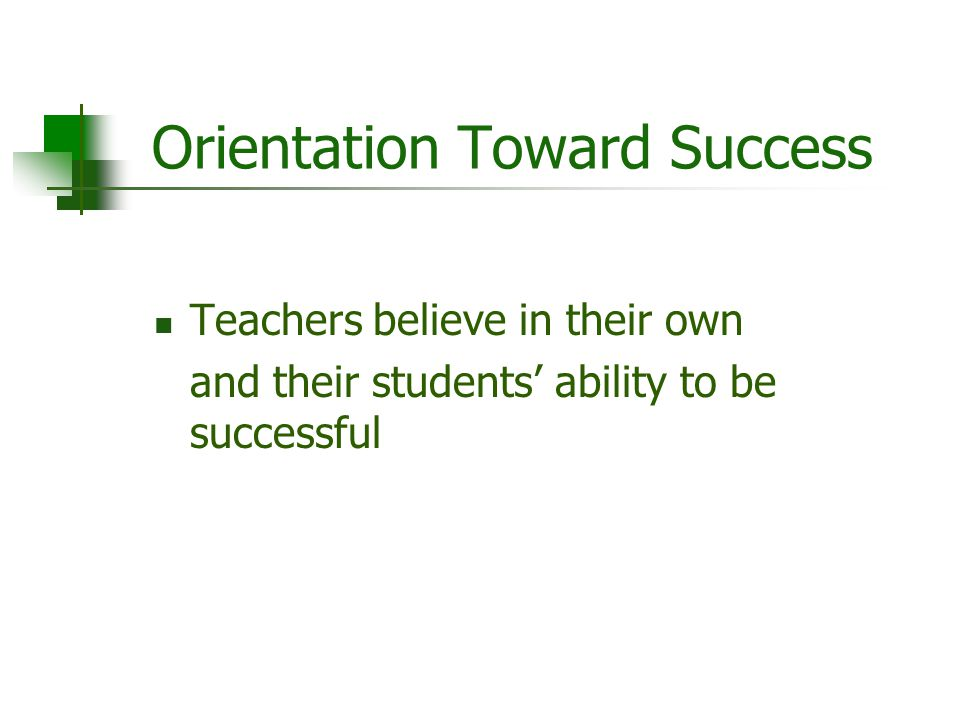 Orientation Toward Success