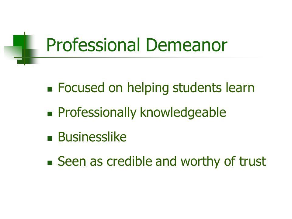 Professional Demeanor