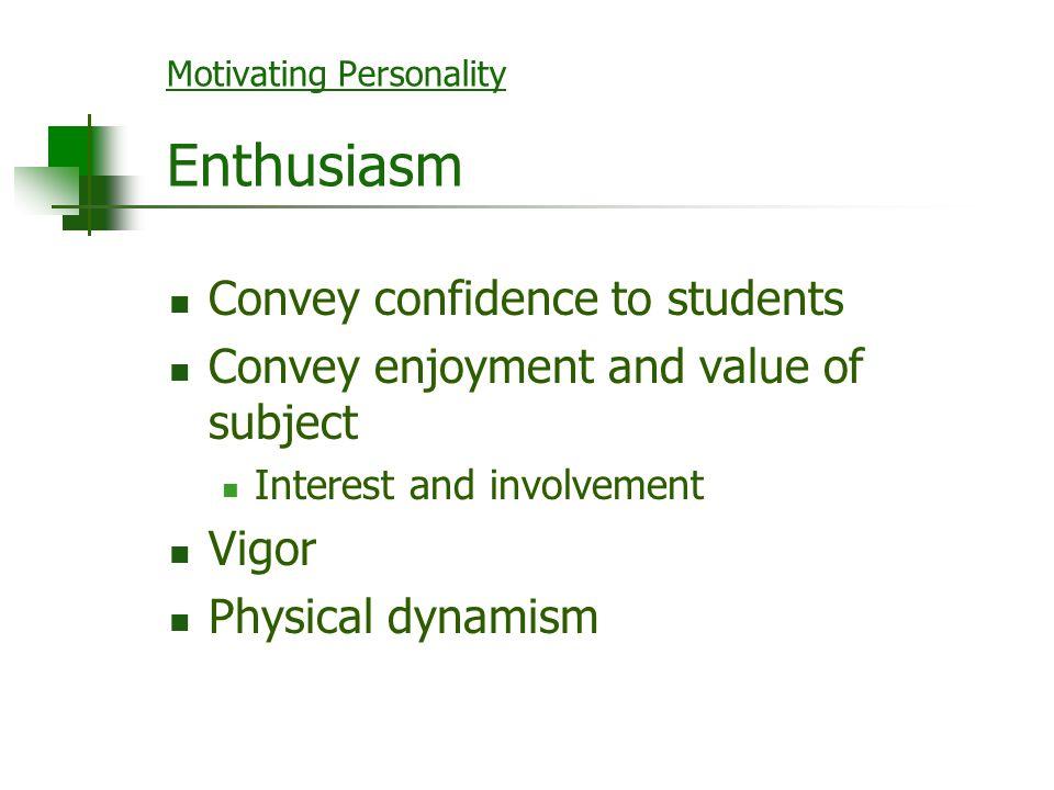 Motivating Personality Enthusiasm