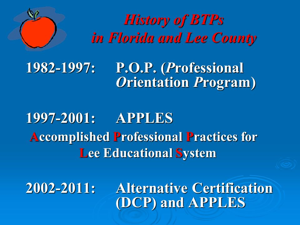 History of BTPs in Florida and Lee County