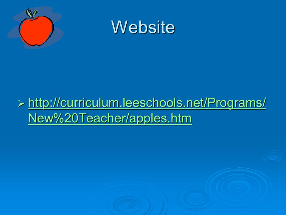 Website http://curriculum.leeschools.net/Programs/New%20Teacher/apples.htm