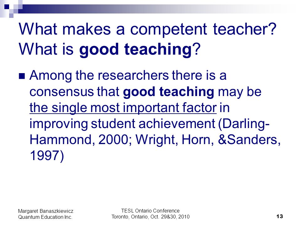 What makes a competent teacher What is good teaching