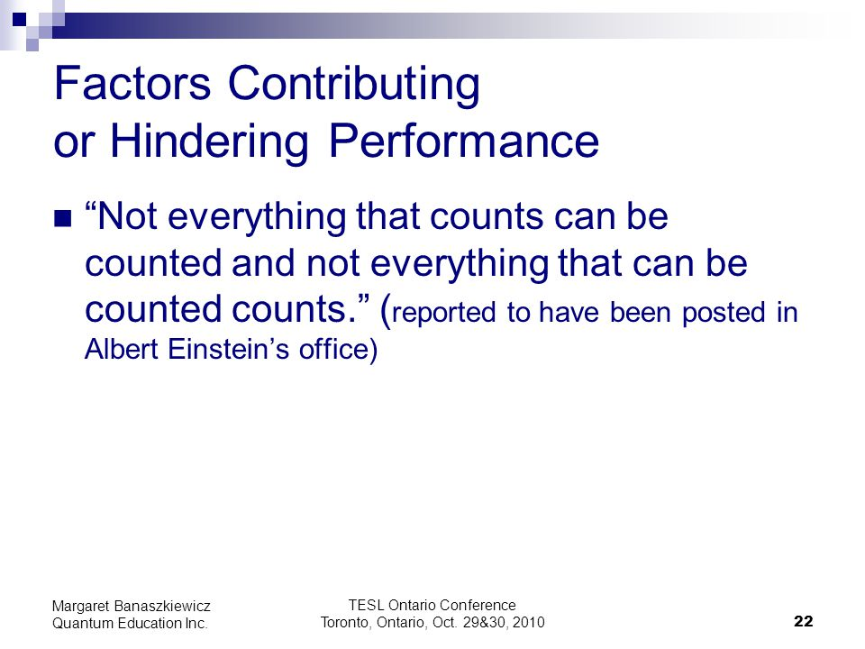 Factors Contributing or Hindering Performance