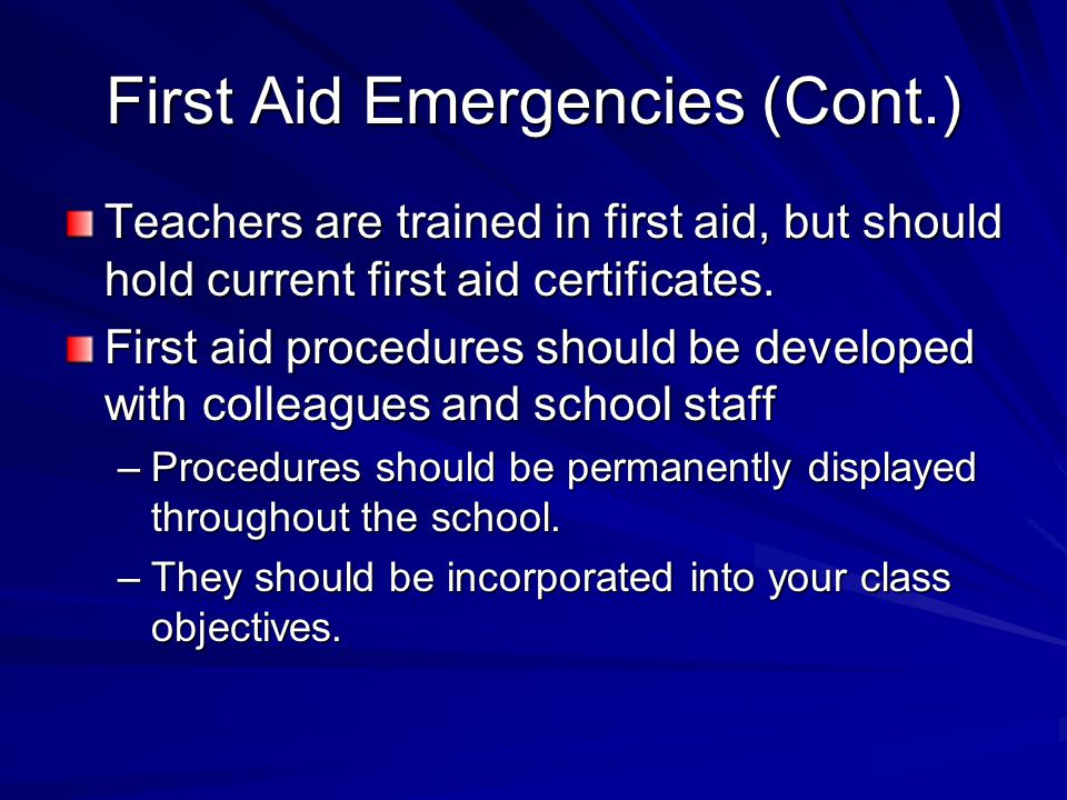 First Aid Emergencies (Cont.)