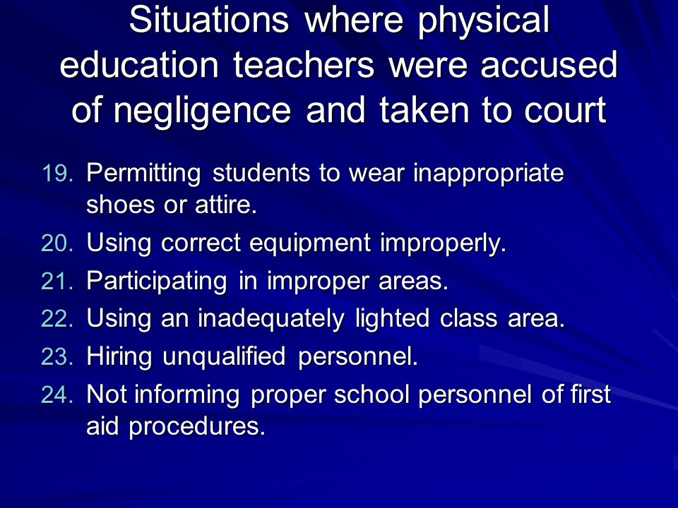 Situations where physical education teachers were accused of negligence and taken to court