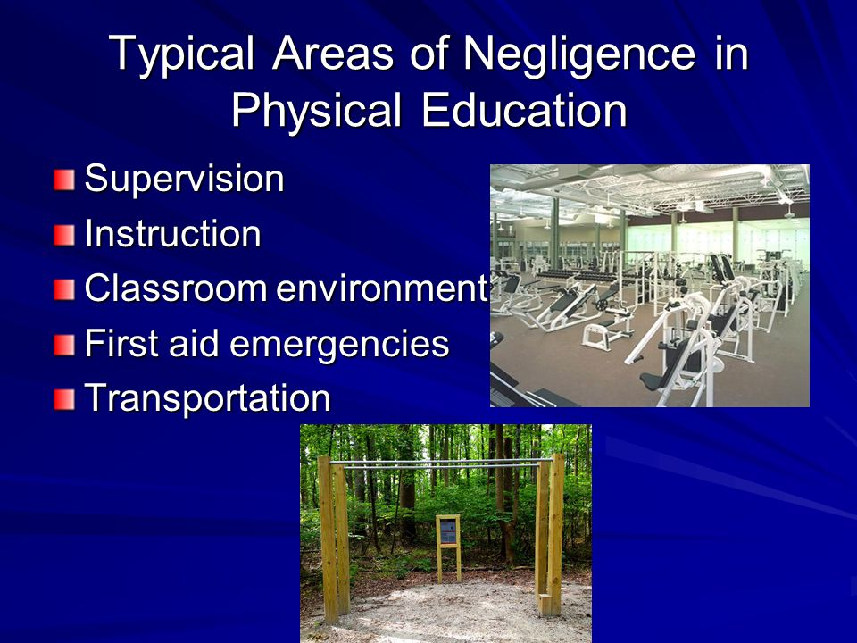 Typical Areas of Negligence in Physical Education