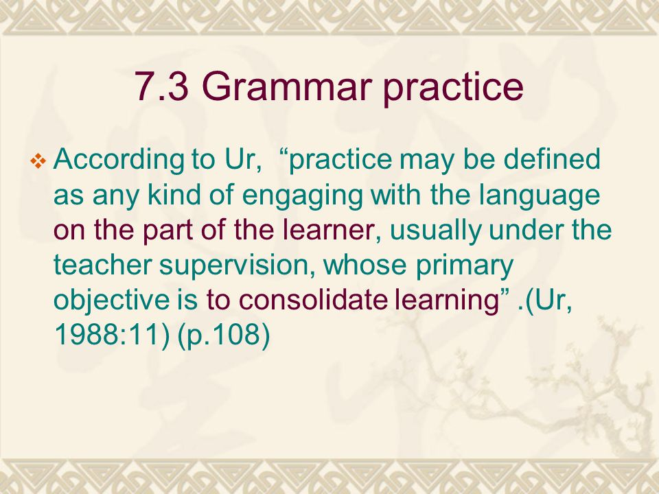 7.3 Grammar practice