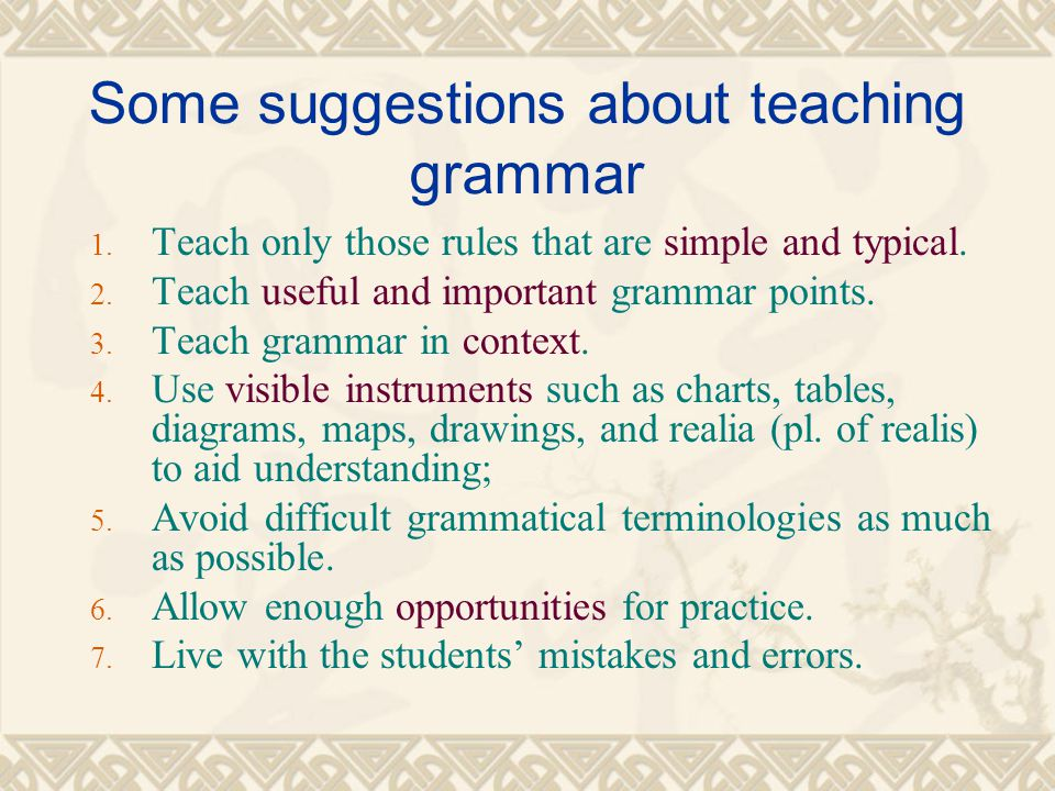 Some suggestions about teaching grammar