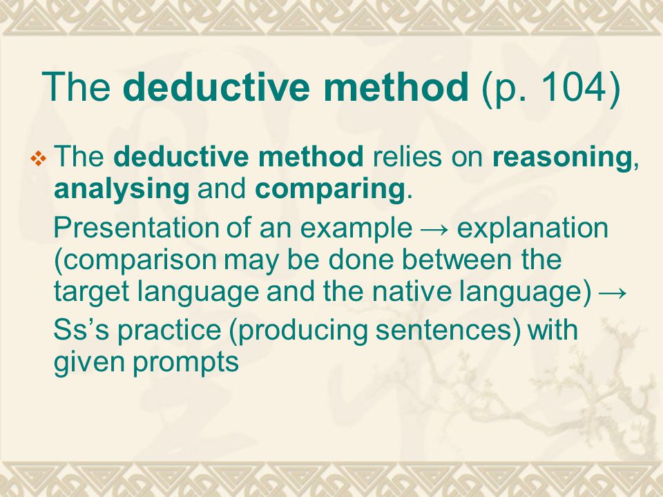 The deductive method (p. 104)