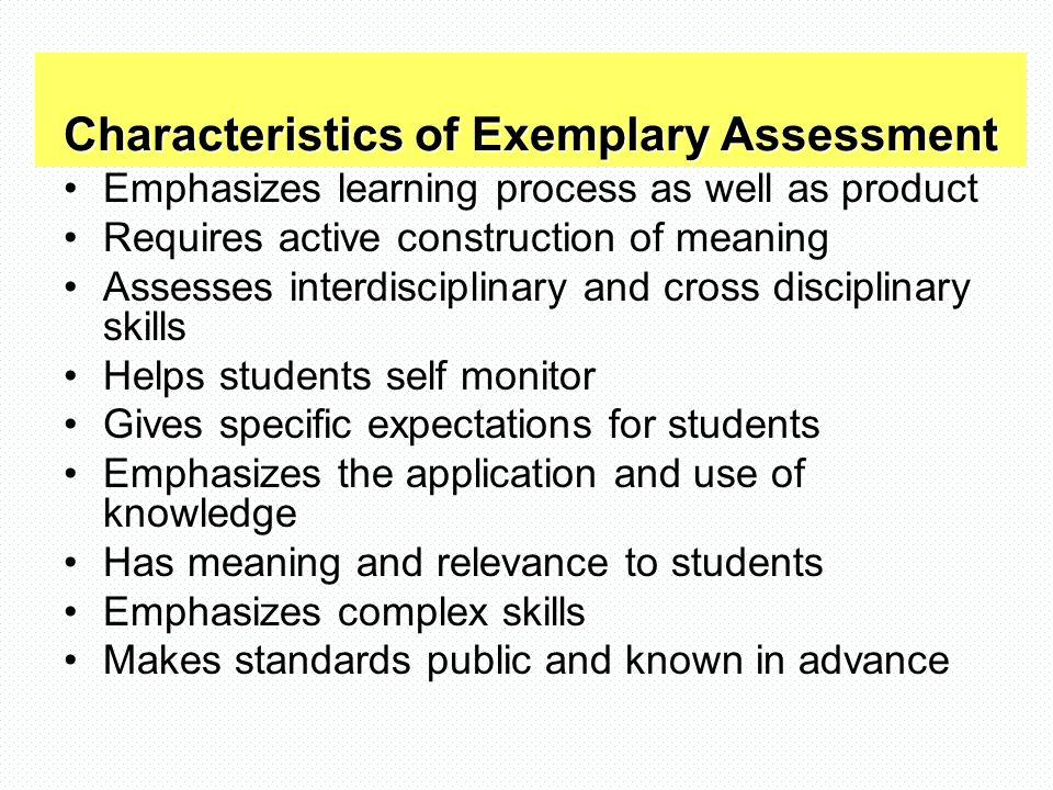 Characteristics of Exemplary Assessment