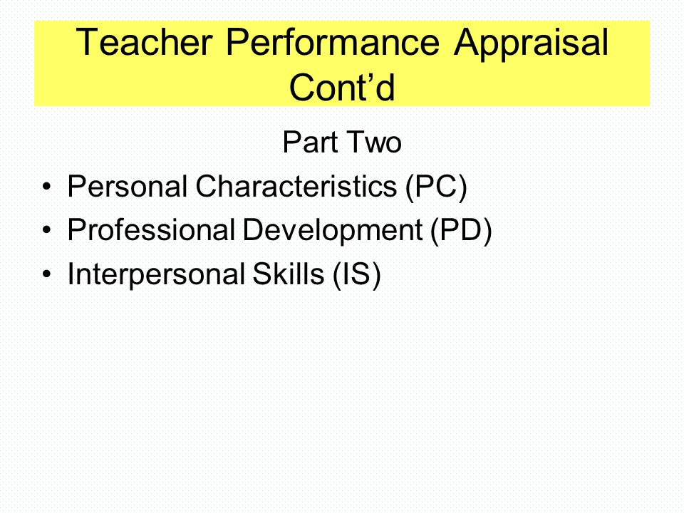 Teacher Performance Appraisal Cont'd