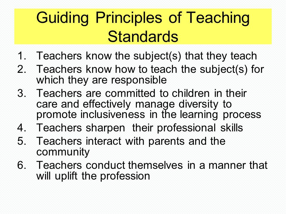 Guiding Principles of Teaching Standards