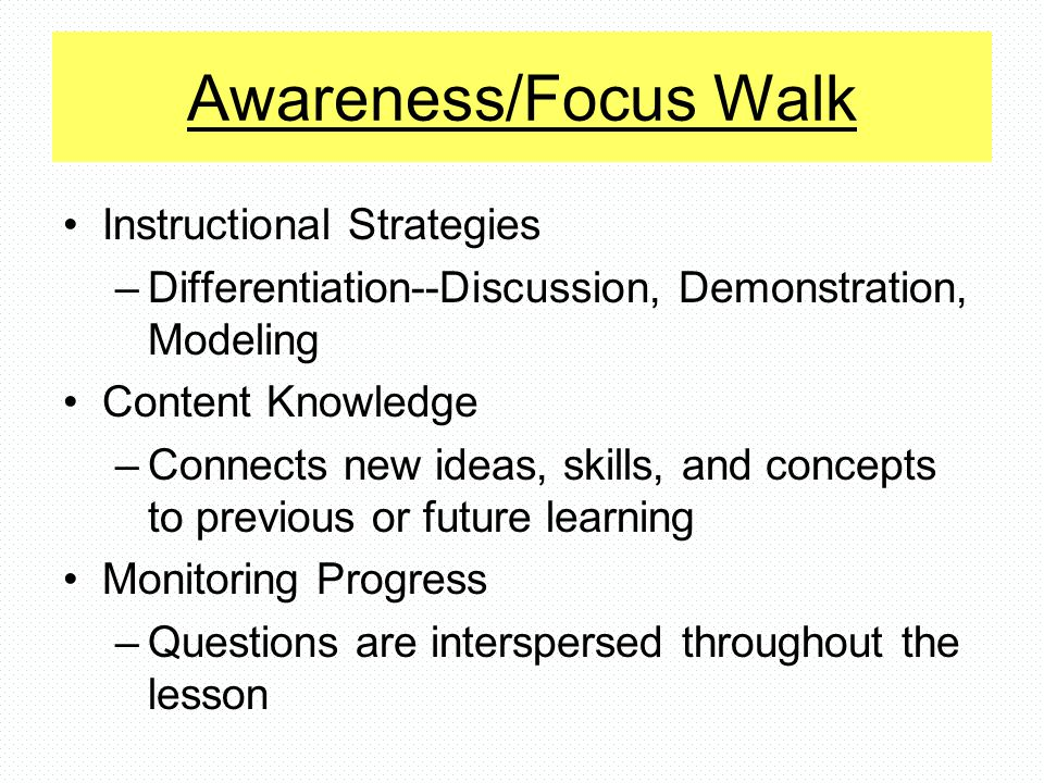 Awareness/Focus Walk Instructional Strategies