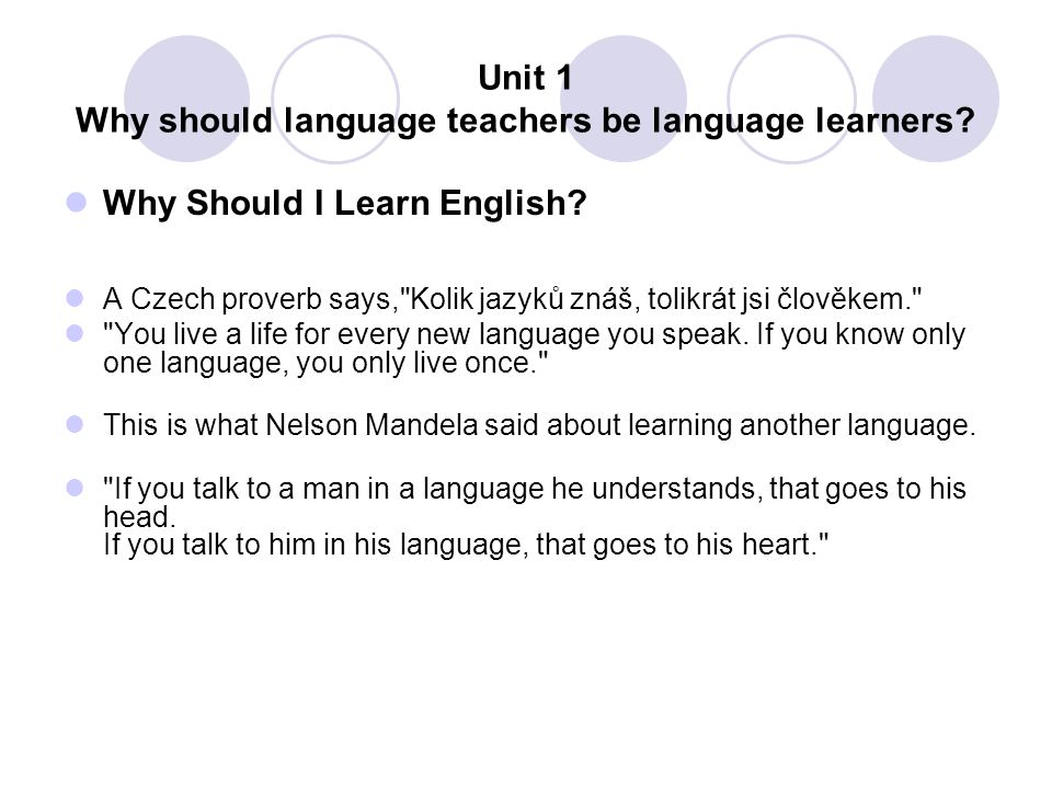 Unit 1 Why should language teachers be language learners