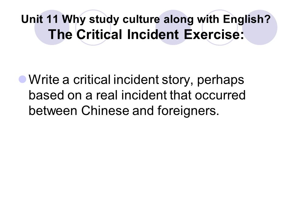 Unit 11 Why study culture along with English