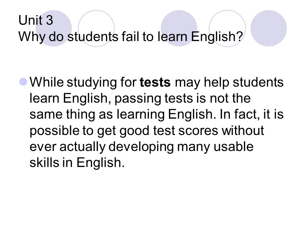 Unit 3 Why do students fail to learn English