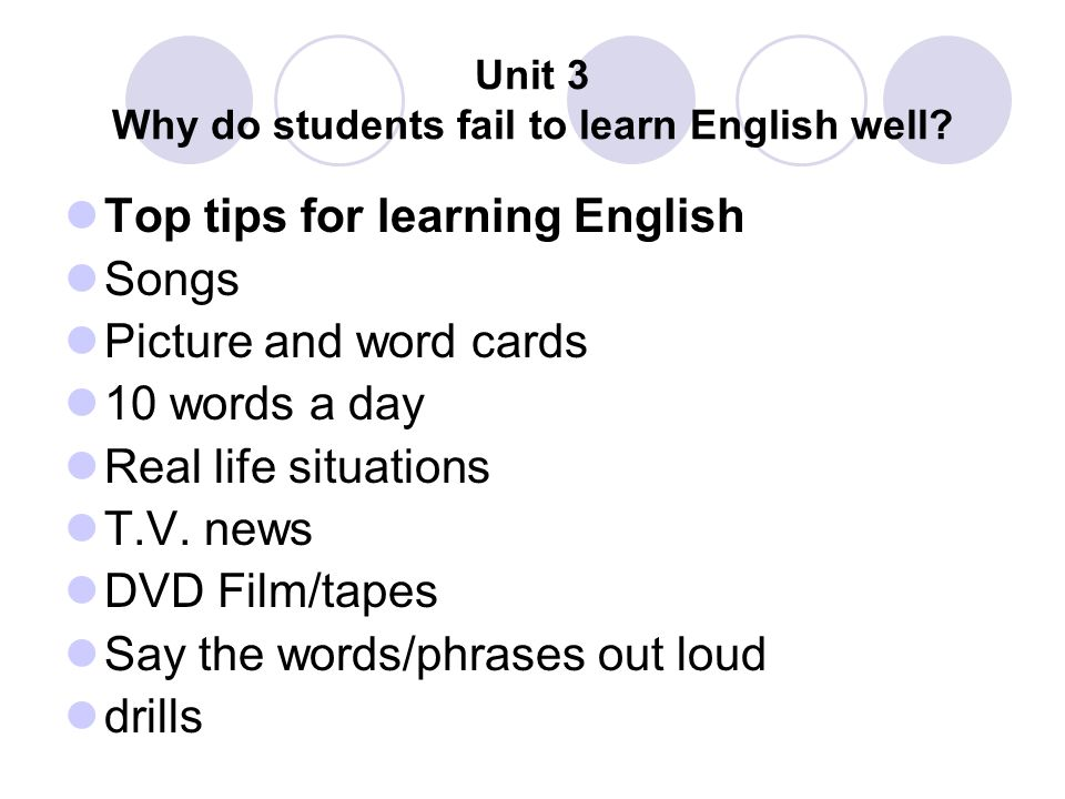 Unit 3 Why do students fail to learn English well