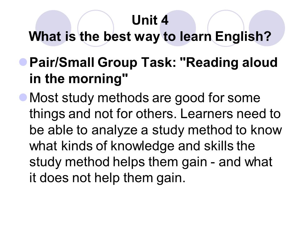 Unit 4 What is the best way to learn English