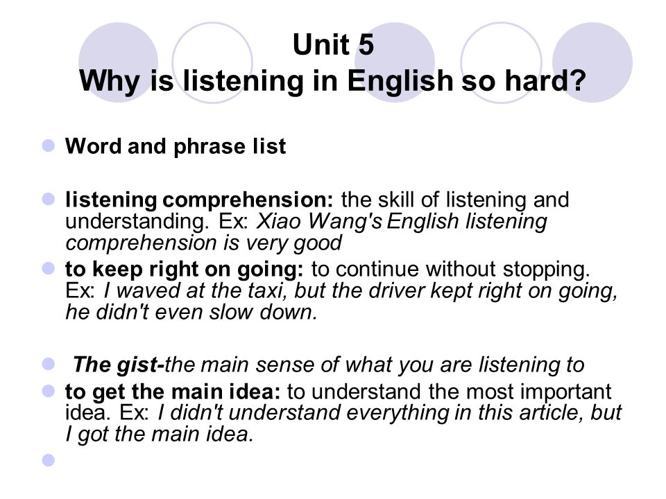 Unit 5 Why is listening in English so hard