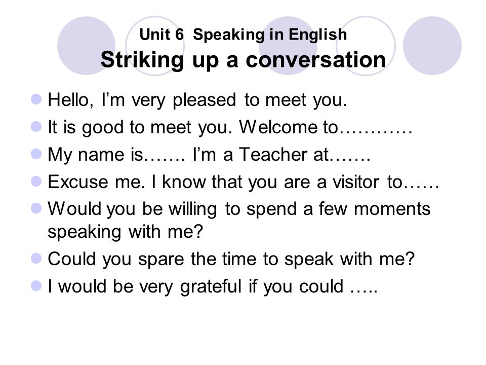 Unit 6 Speaking in English Striking up a conversation