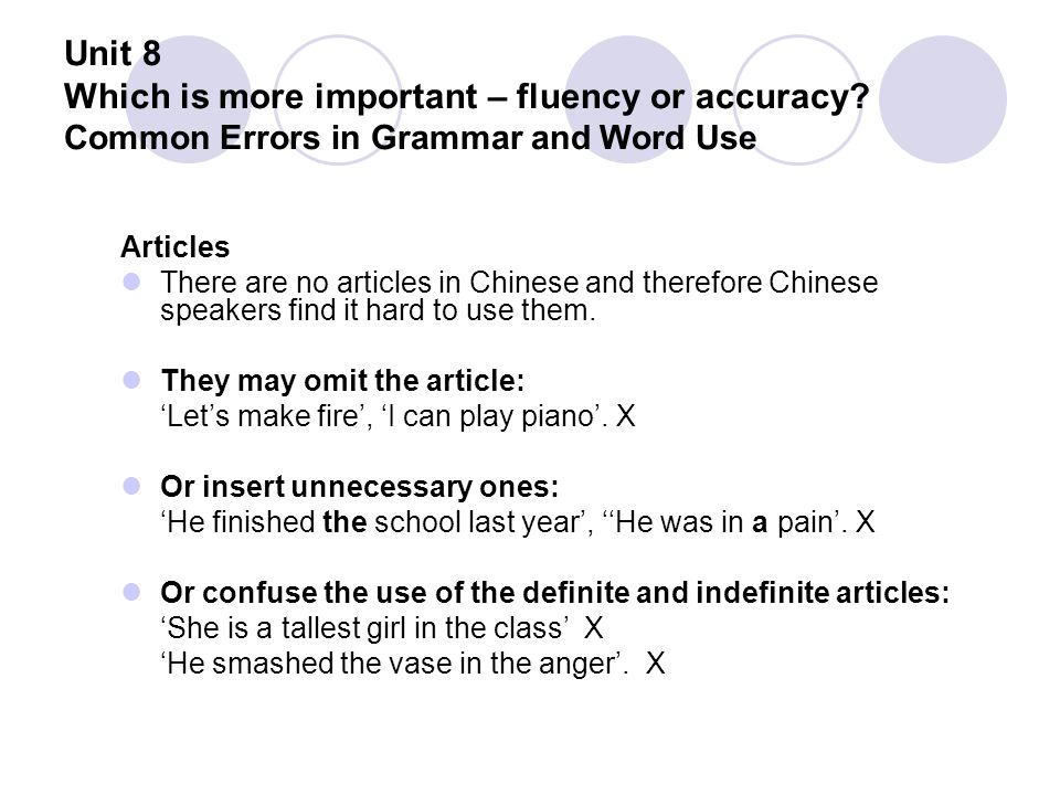 Unit 8 Which is more important – fluency or accuracy