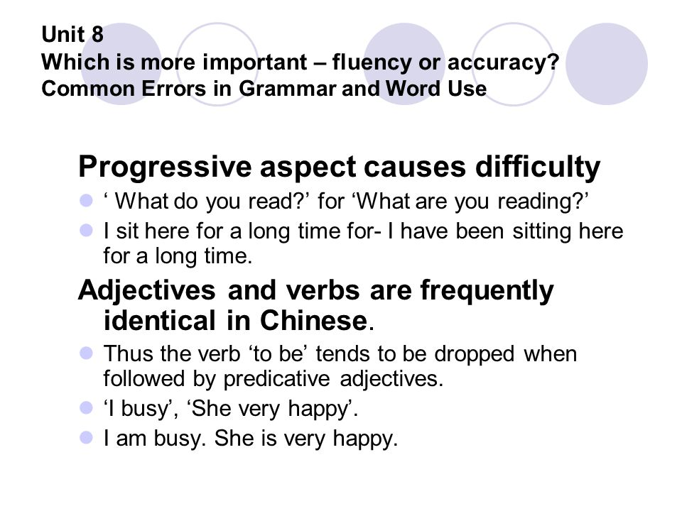 Progressive aspect causes difficulty