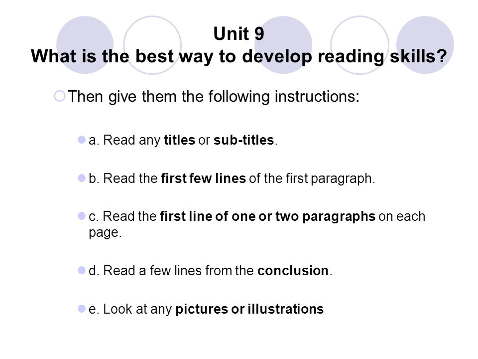 Unit 9 What is the best way to develop reading skills