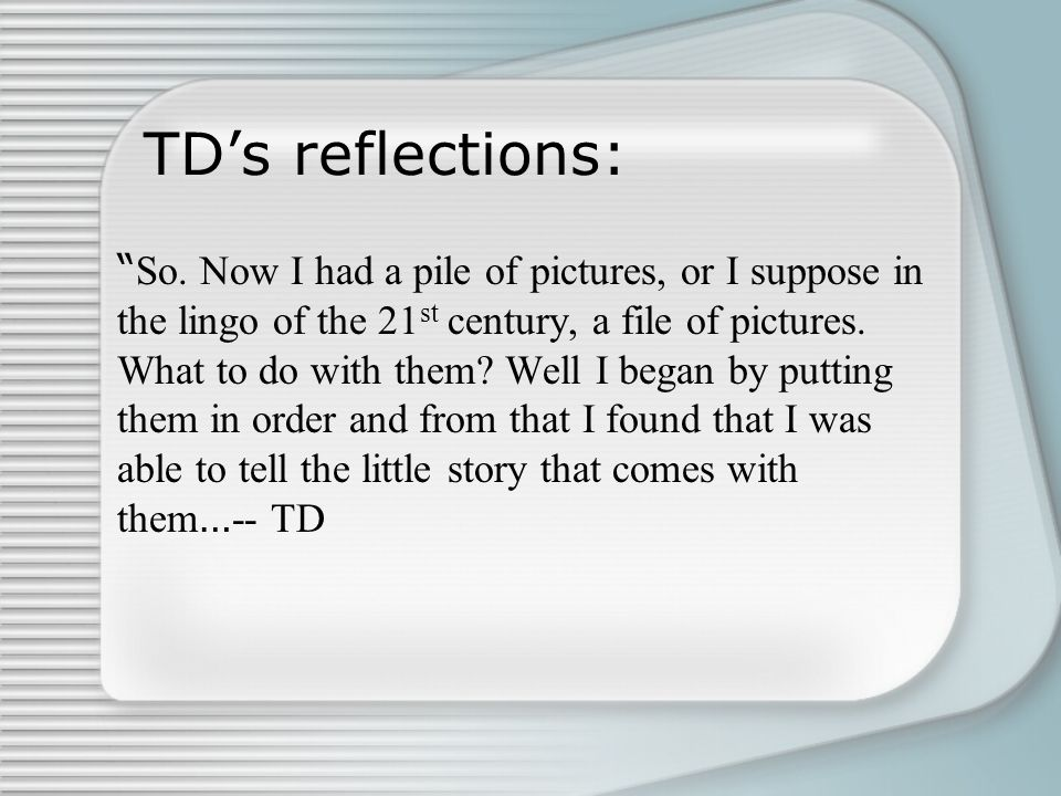 TD's reflections: