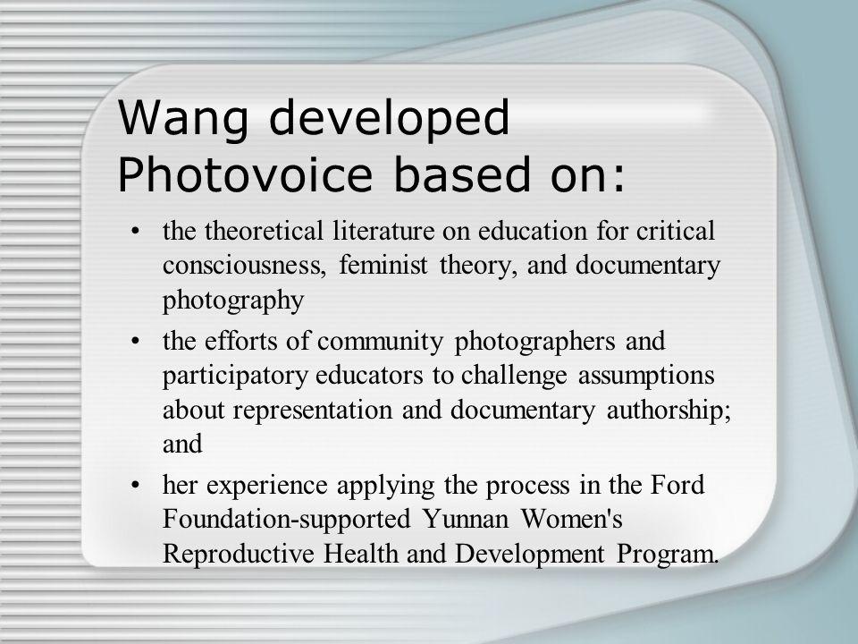 Wang developed Photovoice based on: