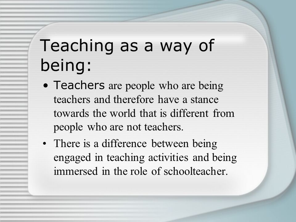 Teaching as a way of being: