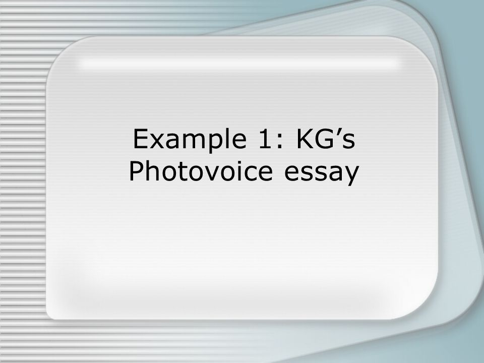 Example 1: KG's Photovoice essay