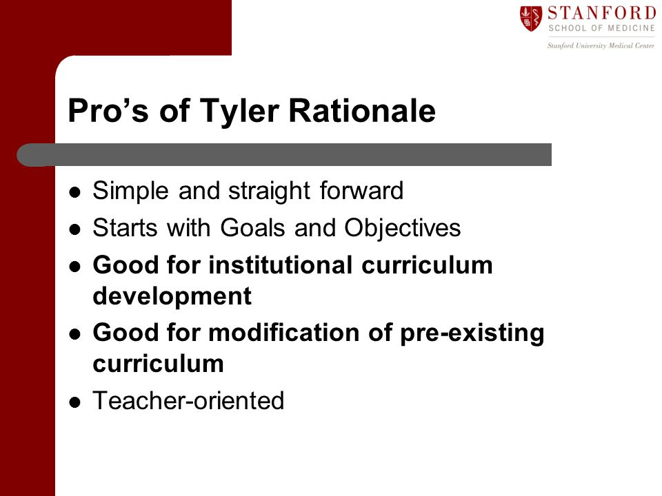 Pro's of Tyler Rationale