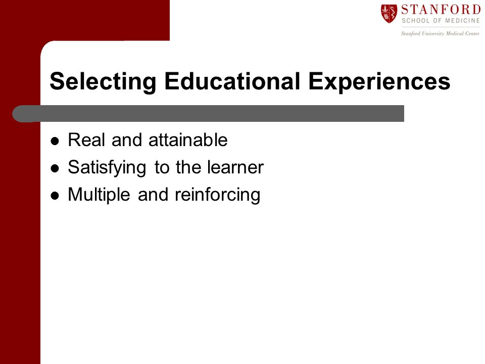 Selecting Educational Experiences