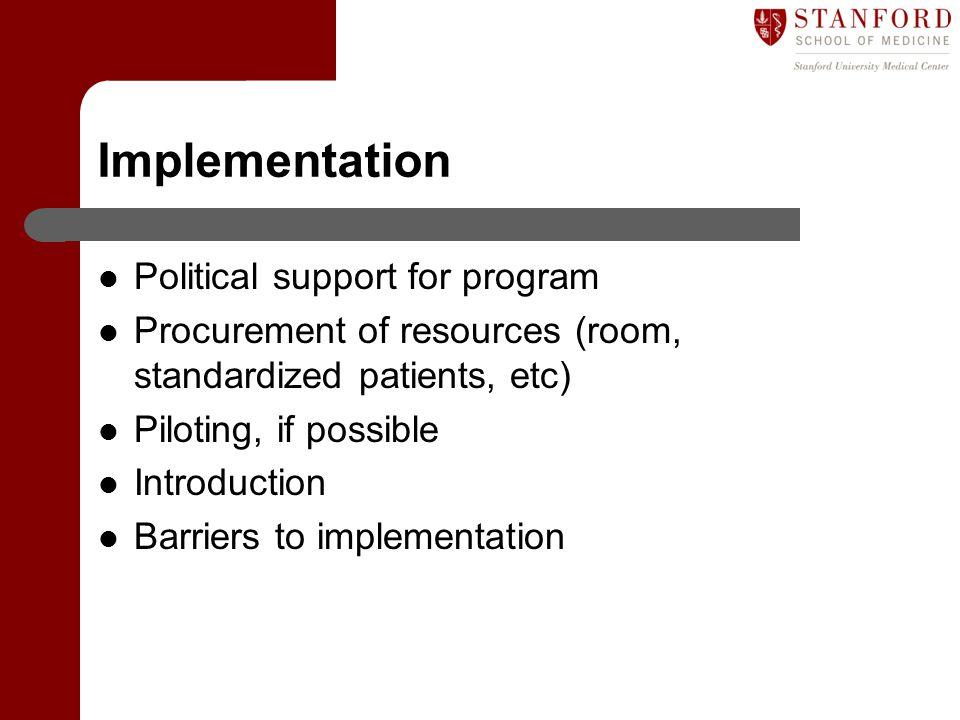Implementation Political support for program