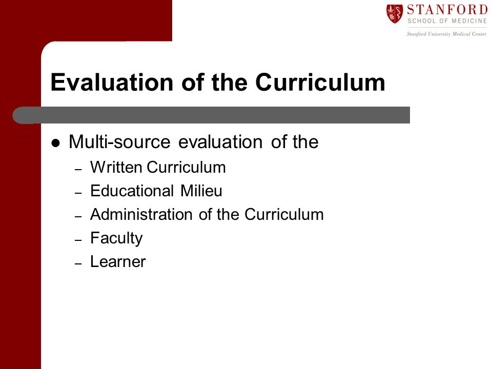 Evaluation of the Curriculum