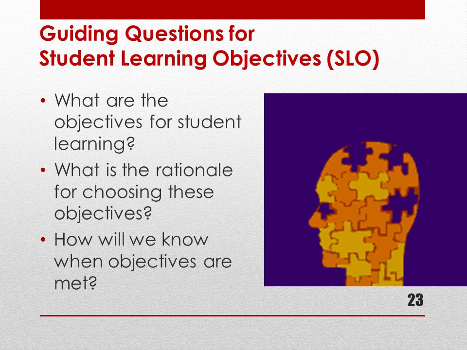 Guiding Questions for Student Learning Objectives (SLO)