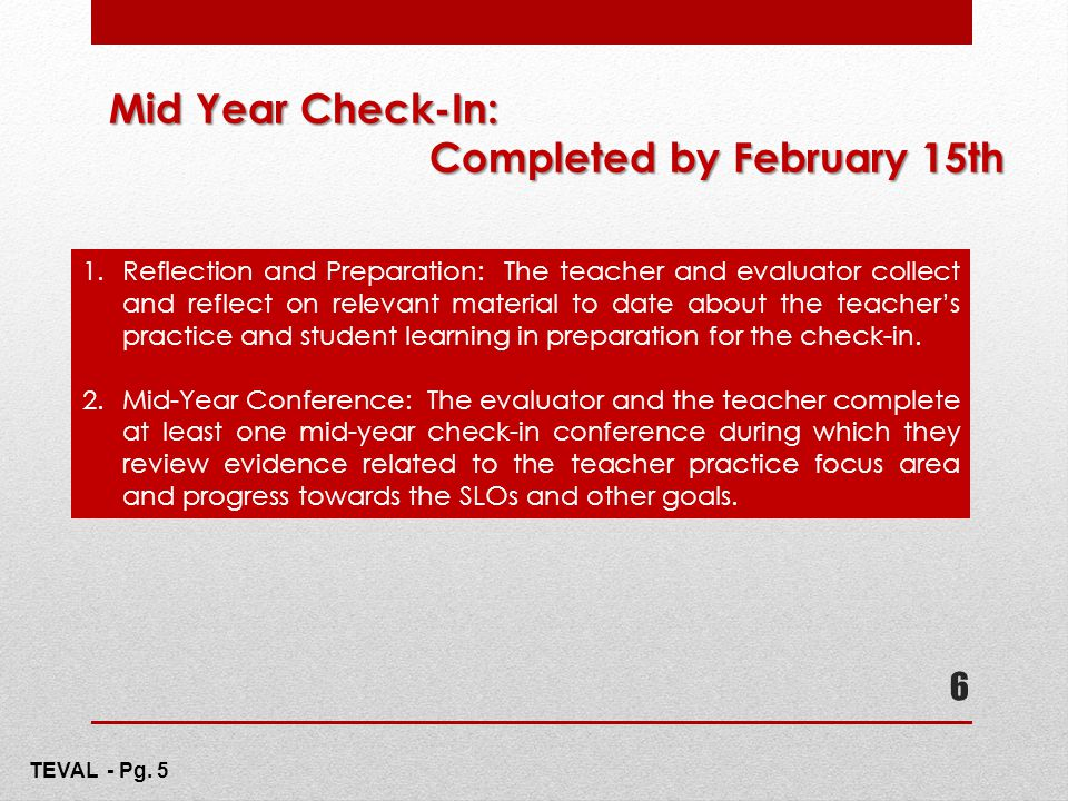 Mid Year Check-In: Completed by February 15th