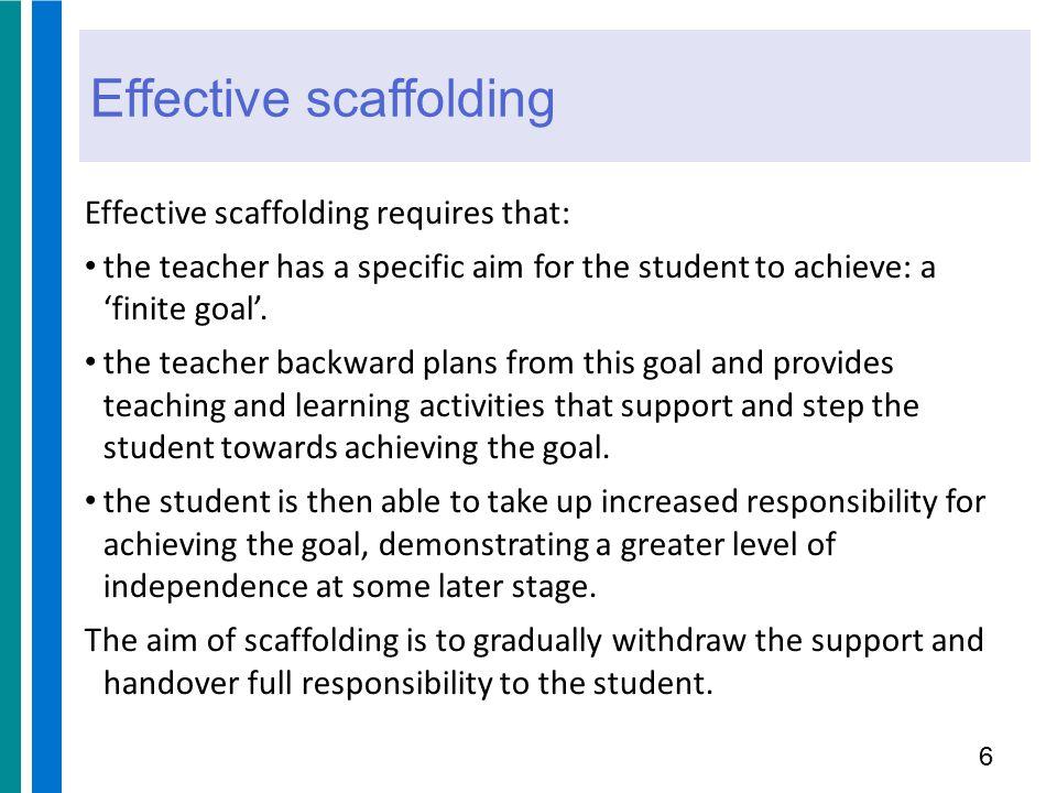 Effective scaffolding