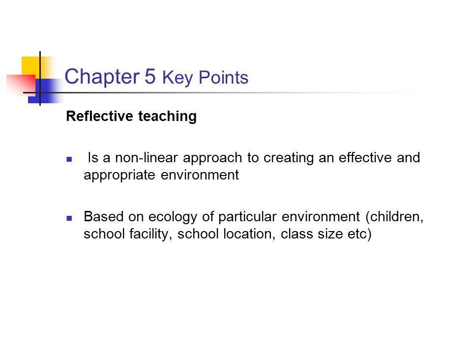 Chapter 5 Key Points Reflective teaching